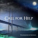 Call For Help Transmission Signals EP 2013  cover