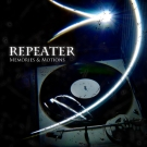 Repeater - Memories and Motions